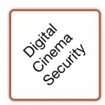 Digital Cinema Security