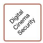 Digital Cinema Security